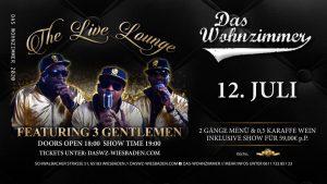 18:00 Uhr The Live Lounge Dinner Featuring 3 Gentlemen